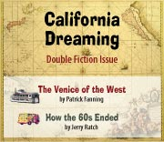 California Dreaming: Double Fiction Issue. By Patrick Fanning and Jerry Ratch