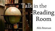 Talk in the Reading Room. Nils Peterson